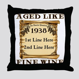 Fine Wine 1938 Throw Pillow